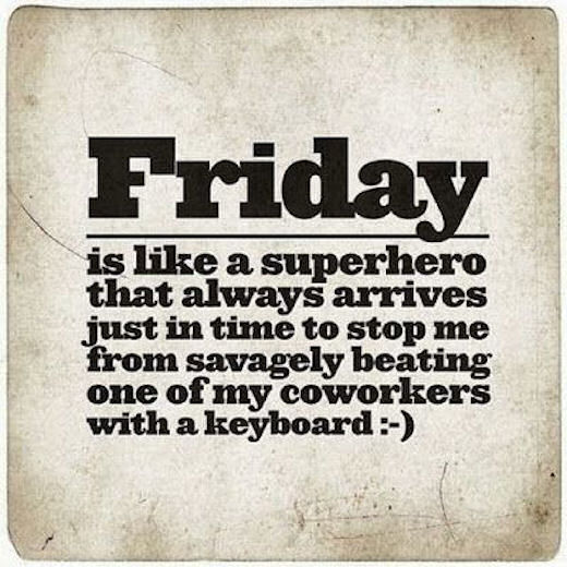 153894-Friday-Is-Like-A-Super-Hero
