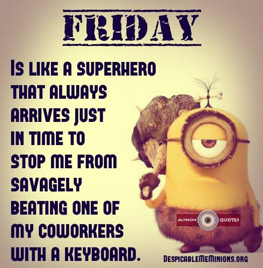 Funny-Friday-Quotes-Friday-is-like-a-superhero
